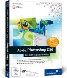 Amazon: Adobe Photoshop CS6: Der professionelle Einstieg (Galileo Design) [Broschiert]