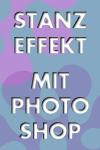 Stanz-Effekt mit Photoshop erstellen