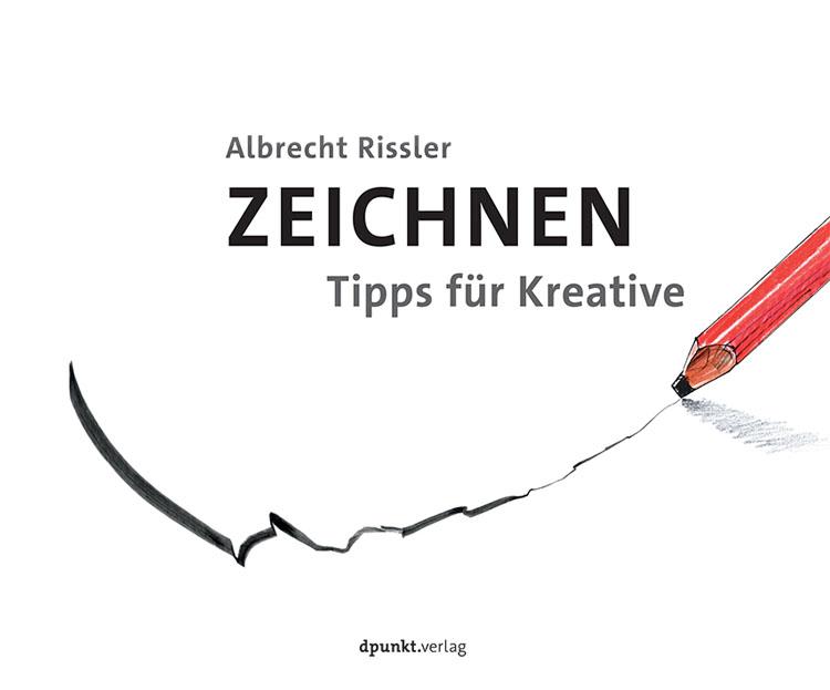 Buchvorstellung: Zeichnen – Tipps für Kreative